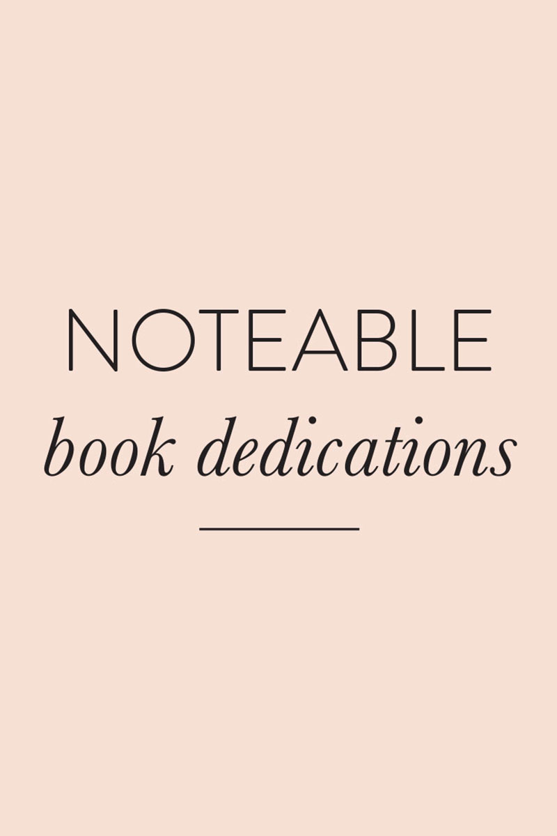 Noteable Book Dedications